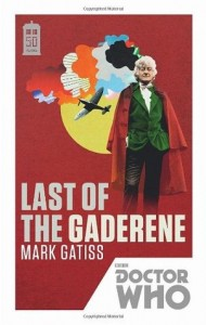 Doctor Who: Last of The Gaderene by Mark Gatiss
