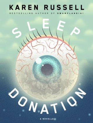 Sleep Donation by Karen Russell (cover)