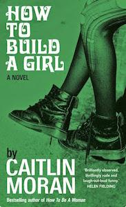 how-to-build-a-girl-caitlin-moran