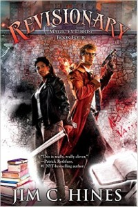 A woman holding a sword stands back to back with a man in a duster wearing glasses and holding a laser blaster. Over their heads is the title: Revisionary with the subtitle Magic Ex Libris Book Four beneath. At the bottom left is the author's name: Jim C. Hines