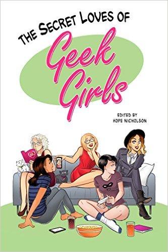 The Secret Loves of Geek Girls cover