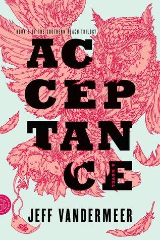 Acceptance by Jeff VanderMeer; FSG Originals (2014)