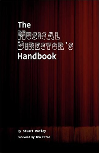 The Musical Director's Handbook by Stuart Morley