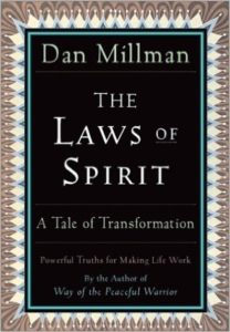 The Laws of Spirit: A Tale of Transformation by Dan Millman