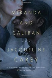 Miranda and Caliban – what came before the tempest
