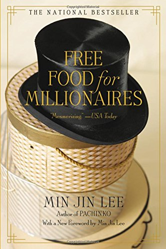 Free For For Millionaires by Min Jin Lee