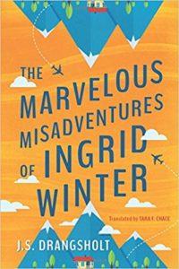 The Marvelous Misadventures of Ingrid Winter (Ingrid Winter