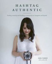 Hashtag Authentic, by Sara Tasker