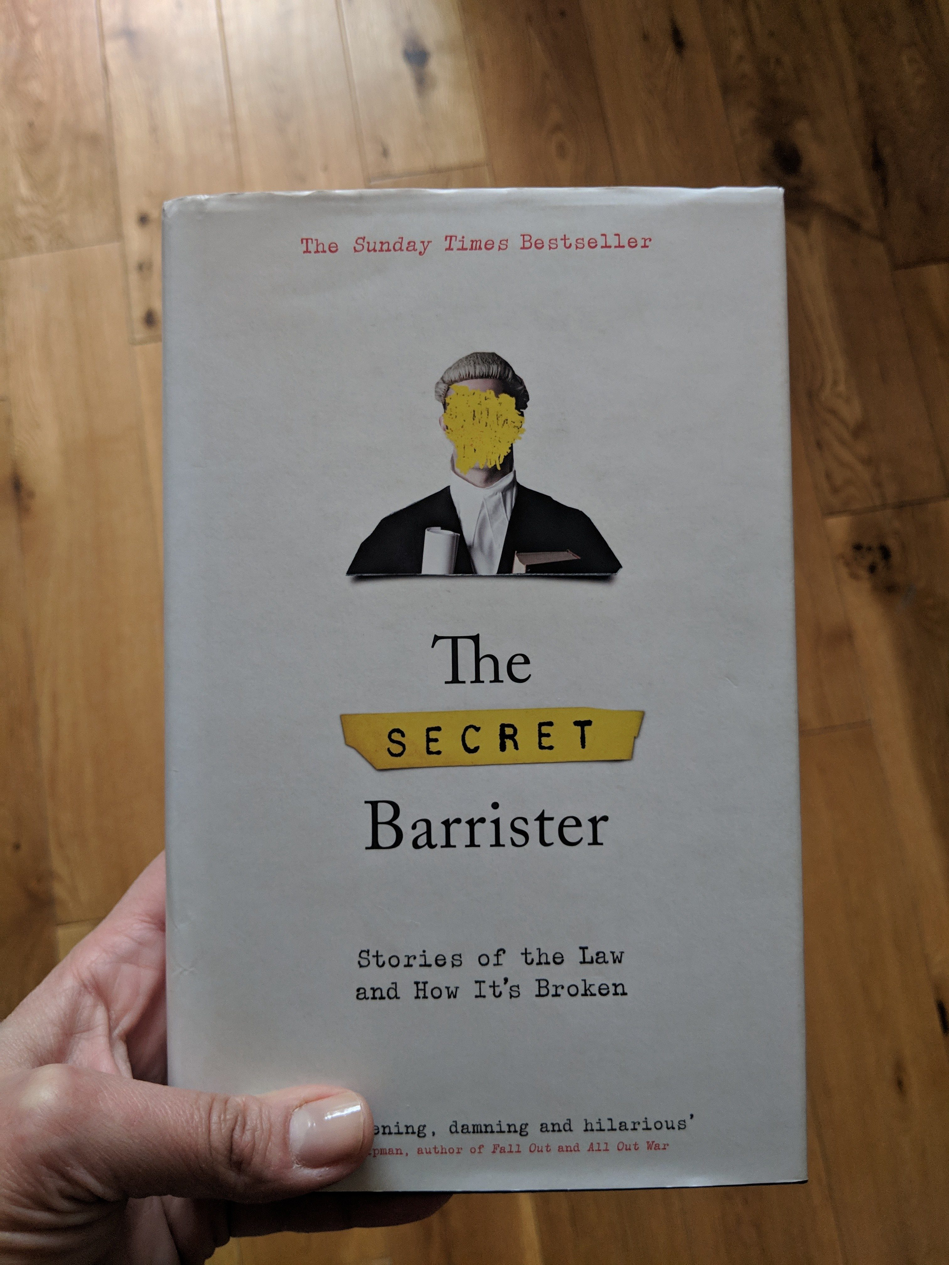 The Secret Barrister: Stories of the Law and How It's