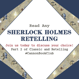 Book Club: Any Sherlock retelling.