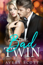 The Bad Twin, by Avery Scott