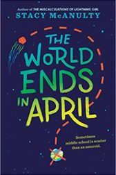 cover of the book The World Ends in April by stacy mcanulty