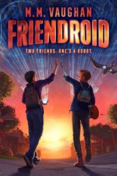 cover of the book Friendroid by M. M. Vaughan