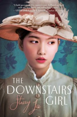 Cover to The Downstairs Girl by Stacey Lee