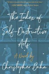 """Book cover for """"The Index of Self-Destructive Acts"""""""