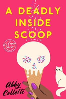 Cover of A Deadly Inside Scoop
