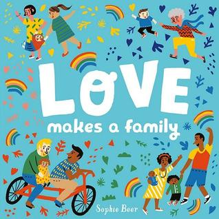 Love Makes A Family Cover Illustrated in Bright Blue w/ People of all colors
