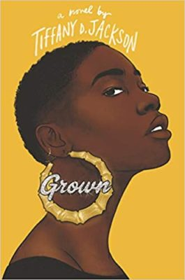 book cover of Grown by Tiffany D. Jackson