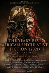 The Year's Best African Speculative Fiction (2021)